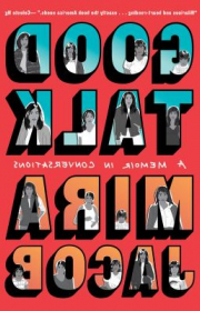Book cover image for Good talk : a memoir in conversations
